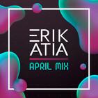 Erik Atia #56 April 2020 Mix