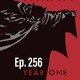 Ep.256 Batman Año Uno