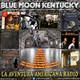 135- Blue Moon Kentucky (25 Marzo 2018)