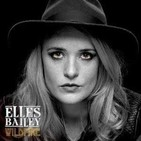 "ELLES BAILEY: ""Wildfire"" (2017, Outlaw Music) AUDIOREVIEW"