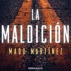 Atrévete a descubrir La Maldición (con Mado Martinez)