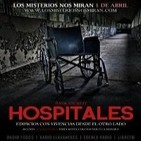 HQ-Programa 86: 'Hospitales, edificios con vivencias desde el otro lado'