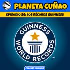 Episodio 56: Los récords Guinness