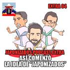 Japonizados Extra 04   ¿Sabías que Japonizados empezó como sección?