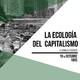 Audio de la charla: La ecología del capitalismo