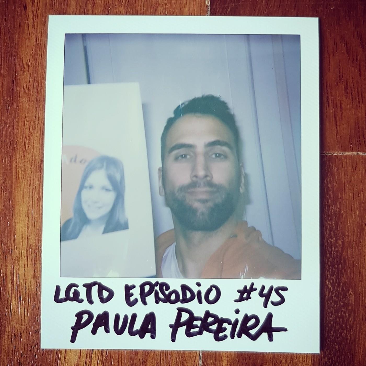 #45: Paula Pereira - ViviEMdo con Esclerósis Múltiple