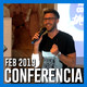 Conferencia FEB 2019 Parte 2 - Qué necesitamos
