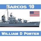 Barcos 10 #46 USS William D Porter, la fortuna del destructor