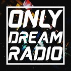Only Dream Radio - Mike W3lts