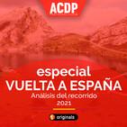 Análisis del recorrido de La Vuelta 2021 | A la Cola del Pelotón