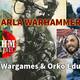 Especial Charla Warhammera #1 DKHM & Orko Edukado Podcast