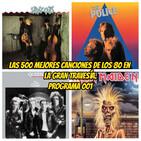 Las 500 Mejores canciones de los 80. Programa 1