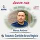 Assuma o Controle do seu Negócio - Marco Antônio Pereira