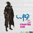 WFG Podcast #048 Sdatcher Owlboy Bloodborne