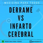 Derrame vs Infarto Cerebral