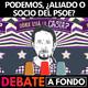 Debate A Fondo - Podemos, ¿Aliado o socio del PSOE?