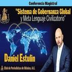 Sistema de Gobernanza Global y Meta Lenguaje Civilizatorio - Daniel Estulin (7-6-2019) (Análisis Global Nivel II)