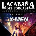 3x41 La Cabaña presenta: X-Men The Universe, Dark Phoenix