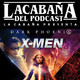 3x41 La Cabaña presenta: X-Men The Universe, Dark Phoenix