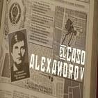 Cuarto milenio (3/03/2019) 14x27: El caso Alexandrov