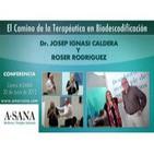 El Camino de la Terapéutica en Biodescodificación - Dr. Josep I. Caldera y Roser Rodriguez