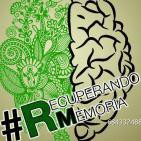 Recuperando Memoria 8 #RMSinOlvido