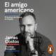 El amigo americano - James Costos