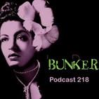 Bunker podcast 218