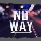 Programa 391 - No Way (19/11/2019).
