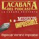 Especial Verano Impossible en La Cabaña
