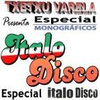 Especial Monográfico ITALO DISCO 1º Parte