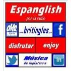 ESPANGLISH con la lista 40 de inglaterra 29 ABRIL 2013 con chris@britngles