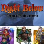 Night Below: Crónica del dios muerto (10 de ?)