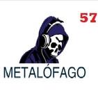 Metalofago Podcast 57