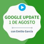 ¿Qué opino sobre el Google Update del 1 de agosto?