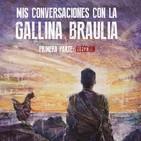 El Rincón Literario nº 3 MIS CONVERSACIONES CON LA GALLINA BRAULIA Ignacio Pujana