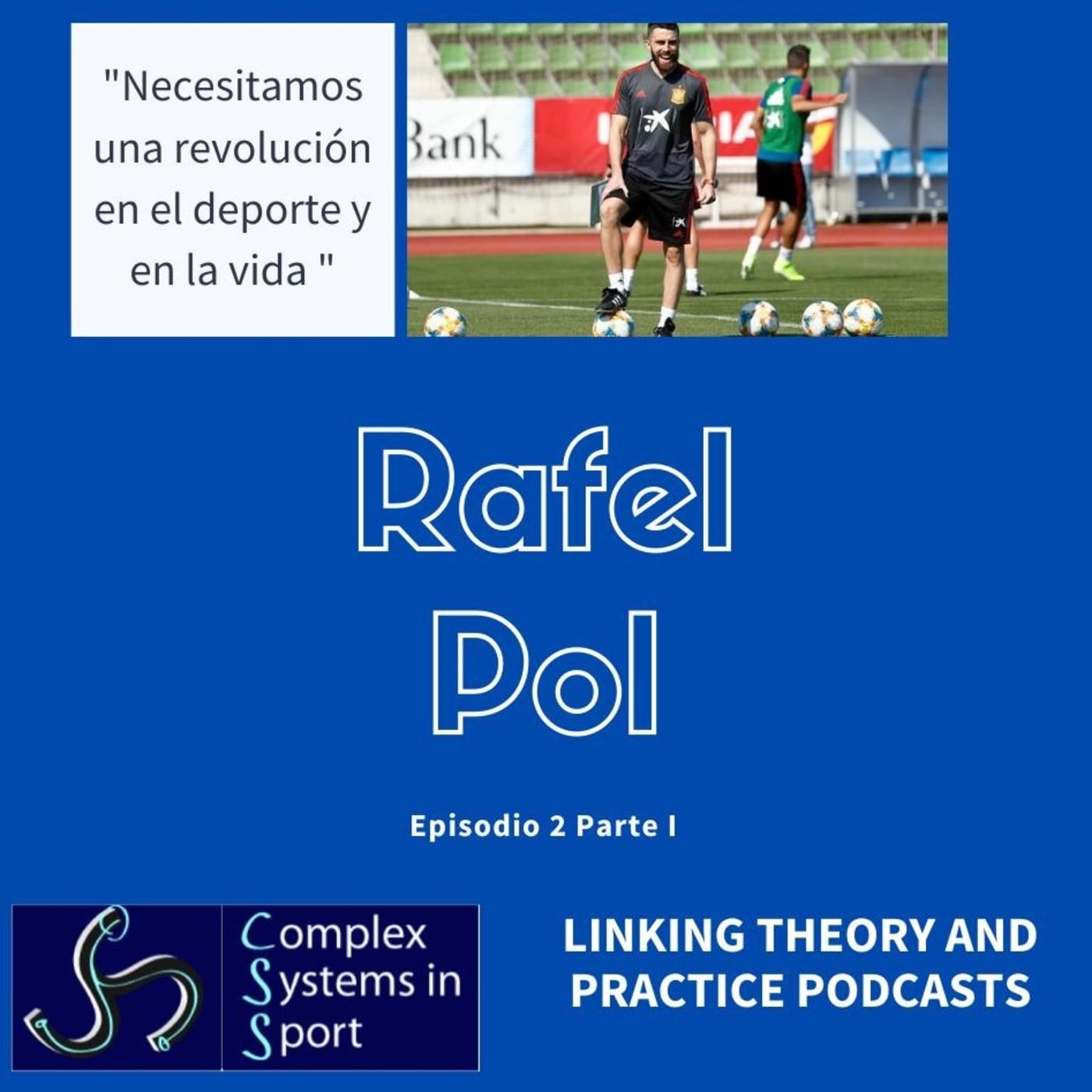 """Rafel Pol: """"Necesitamos una revolución en el deporte y en la vida"""""""