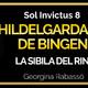 Sol Invictus 8: 'Hildelgarda de Bingen, la Sibila del Rin'