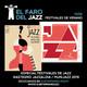 El Faro del Jazz - 1x06 - Especial Festivales de Verano 2019 (Vitoria y Munijazz)