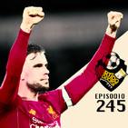 Ep 245: La Previa de los Octavos de final de la UEFA Champions League Parte 1