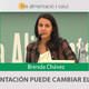 TU ALIMENTACIÓN PUEDE CAMBIAR EL MUNDO - Conferencia de Brenda Chávez
