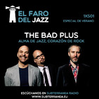 El faro del jazz - 1xS01 - The Bad Plus. Alma de jazz, corazón de rock