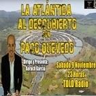 4x16 El enigma de La Atlántida. Con Paco Quevedo.