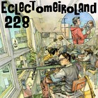 Eclectomeiroland 228
