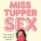 'Miss Tupper Sex de Amantis' La pasión 12/10/2017