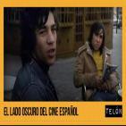 Telón 27/02/16: El Lado Oscuro del Cine Español