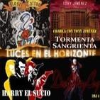 Luces en el Horizonte 3X14: Devil May Cry, Harry el sucio, Tony Jiménez y Tormenta sangrienta, Rose Tatoo