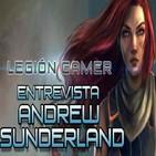 Legión Gamer España - Entrevista Andrew Sunderland