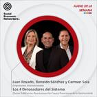 Los 4 Detonadores del Sistema - Juan Rosado, Renaldo Sánchez y Carmen Sola