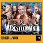Zoo 10/04/16: El Ring de La Parada, Wrestlemania, NXT Takeover, Raw